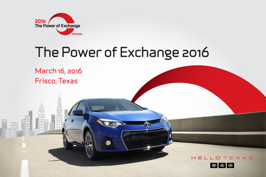Toyota Presents The Power of Exchange 2016